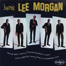 Here's Lee Morgan (feat. Art Blakey, Wynton Kelly, Cliff Jordan, Paul Chambers)/Lee Morgan