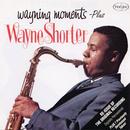 Wayning Moments - Plus/Wayne Shorter