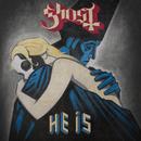 He Is (International)/Ghost
