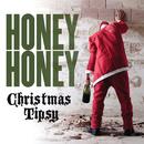Christmas Tipsy/honeyhoney