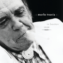 Merle Travis in Boston, 1959 (Live)/Merle Travis