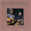 Blake & Rice/Norman Blake, Tony Rice