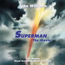 Superman: The Movie (Original Motion Picture Score)/John Williams