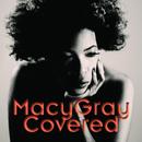 Covered/メイシー・グレイ
