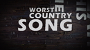 The Worst Country Song Of All Time (Lyric Video) (feat. Toby Keith, HARDY)/Brantley Gilbert