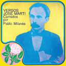 Versos José Martí/Pablo Milanés