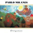 Orígenes/Pablo Milanés