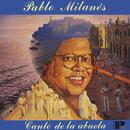 Canto De La Abuela/Pablo Milanés