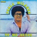 Yo Me Quedo/Pablo Milanés