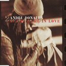 Hurts To Be In Love/Andru Donalds
