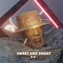 Sweet And Short 2.0/Cassper Nyovest