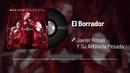 El Borrador (En Vivo / Audio)/Javier Rosas Y Su Artillería Pesada