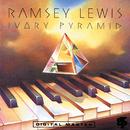 Ivory Pyramid/Ramsey Lewis