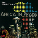 Africa In Praise (KMC Collection 4)/Various Artists