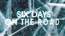 """Six Days On The Road (From """"The Ice Road"""" / Lyric Video)/The Cadillac Three"""