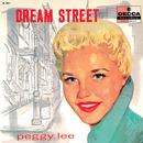 Dream Street/Peggy Lee