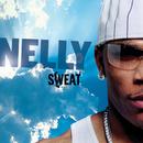 Sweat/Nelly