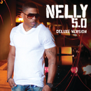 5.0 Deluxe/Nelly