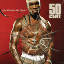 Get Rich Or Die Tryin/50 Cent