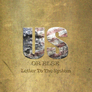 Us Or Else: Letter To The System/T.I.