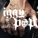Skull Ring/Iggy Pop