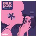 Lifestyle2 - Bar Jazz Vol 2 (International Version)/Various Artists