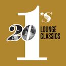 20 #1's: Lounge Classics/Various Artists