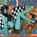 American Made Music/Rob Zombie