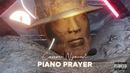 Piano Prayer/Cassper Nyovest