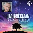 Bedtime Story: Volumes Two & Three/Jim Brickman