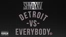 Detroit Vs. Everybody (Audio)/Eminem, Royce Da 5'9'', Big Sean, Danny Brown, Dej Loaf, Trick Trick