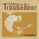 Live From The Troubadour/Glen Campbell