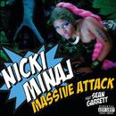 Massive Attack (feat. Sean Garrett)/Nicki Minaj