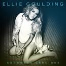 Goodness Gracious/Ellie Goulding