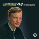 The Concert Jazz Band '63 (Live At Webster Hall)/Gerry Mulligan