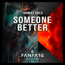 Someone Better/Thomas Gold