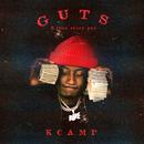 Guts (feat. True Story Gee)/K Camp