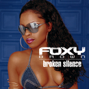 Broken Silence/Foxy Brown