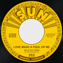 Love Made a Fool of Me / When I Get Paid/Jerry Lee Lewis