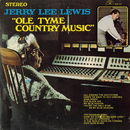 Old Tyme Country Music/Jerry Lee Lewis