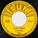 Blue Train / Born to Lose (feat. The Tennessee Two)/Johnny Cash