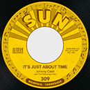 It's Just About Time / I Just Thought You'd Like to Know (feat. The Tennessee Two)/Johnny Cash