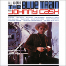 All Aboard the Blue Train (feat. The Tennessee Two)/Johnny Cash