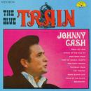 The Blue Train/Johnny Cash