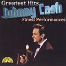 Greatest Hits - Finest Performances/Johnny Cash