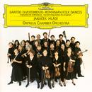 Bartók: Divertimento For Strings, Sz. 113; Roumanian Folk Dances For Orchestra, BB 76; Janácek: Mládi, JW 7/10/Orpheus Chamber Orchestra