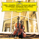 Grieg: Holberg Suite, Two Elegiac Melodies; Tchaikovsky: Serenade for Strings/Orpheus Chamber Orchestra