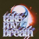 Take My Breath (Instrumental)/The Weeknd