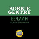 Benjamin (Live On The Ed Sullivan Show, November 1, 1970)/Bobbie Gentry