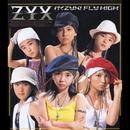 行くZYX! FLY HIGH/ZYX